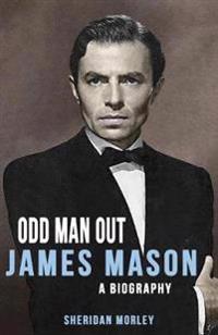 James Mason: Odd Man Out