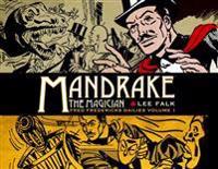Mandrake the Magician: Fred Fredericks Dailies Volume 1 - The Return of Evil - The Cobra