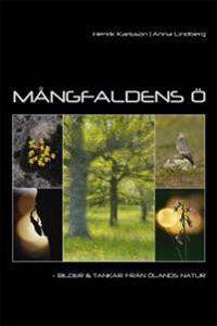 Mångfaldens ö : bilder och tankar från Ölands natur