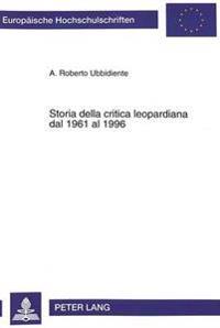 Storia Della Critica Leopardiana Dal 1961 Al 1996