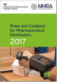 Rules and Guidance for Pharmaceutical Distributors 2017 Aka the Green Guide