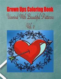 Grown Ups Coloring Book Unwind with Beautiful Patterns Vol. 2 Mandalas