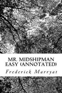 Mr. Midshipman Easy (Annotated)
