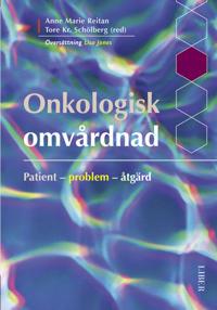 Onkologisk omvårdnad - Patient - problem - åtgärd