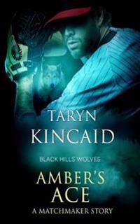 Amber's Ace: Black Hills Wolves