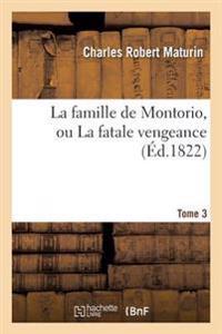 La Famille de Montorio, Ou La Fatale Vengeance Tome 3