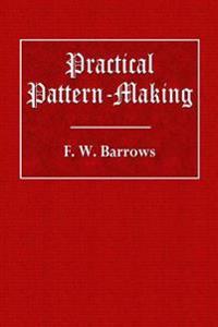 Practical Pattern-Making