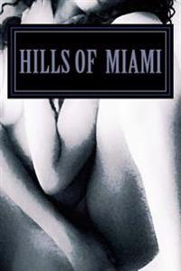 Hills: Of Miami