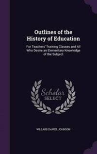 Outlines of the History of Education