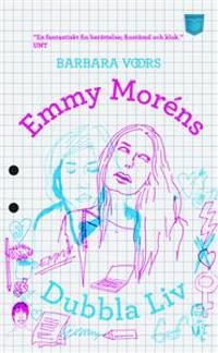 Emmy Moréns dubbla liv