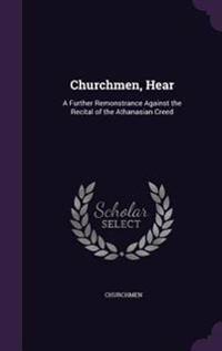 Churchmen, Hear