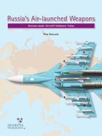 Russia's Air-Launched Weapons