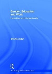 Gender, Education and Work