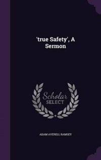 'True Safety', a Sermon