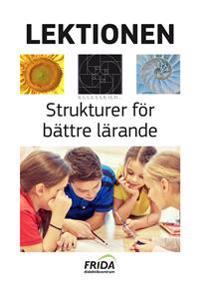 Lektionen : strukturer för bättre lärande