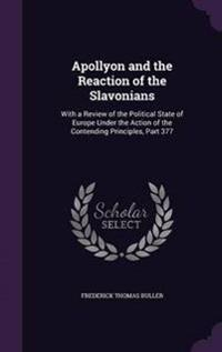 Apollyon and the Reaction of the Slavonians