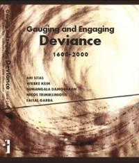 Gauging and Engaging Deviance 1600-2000
