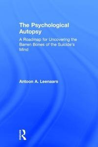The Psychological Autopsy