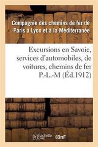 Excursions En Savoie, Services d'Automobiles, de Voitures, Correspondances Des Chemins de Fer P.L.M