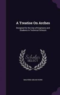 A Treatise on Arches
