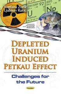 Depleted Uranium Induced Petkau Effect