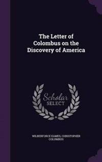 The Letter of Colombus on the Discovery of America