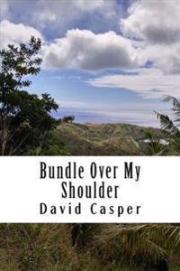 Bundle Over My Shoulder