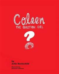 Coleen - The Question Girl