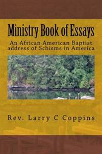 Ministry: An African American Baptist Address of Schisms in America