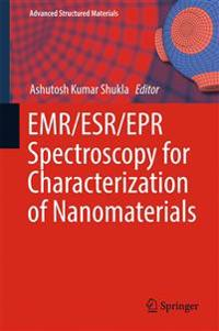 Emr/Esr/epr Spectroscopy for Characterization of Nanomaterials