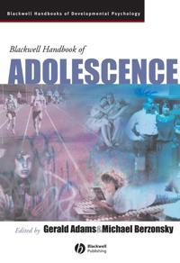 The Blackwell Handbook of Adolescence