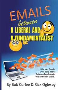 Emails Between a Liberal and a Fundamentalist