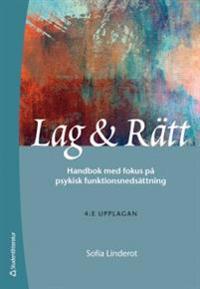 Lag & Rätt - Handbok med fokus på psykisk funktionsnedsättning