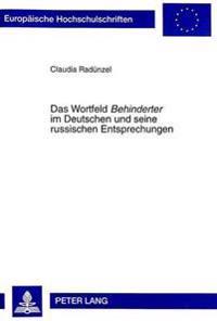 Das Wortfeld Behinderter Im Deutschen Und Seine Russischen Entsprechungen