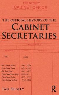 The Official History of the Cabinet Secretaries