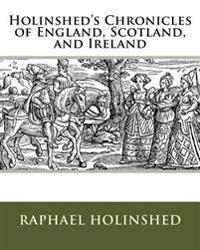 Holinshed's Chronicles of England, Scotland, and Ireland