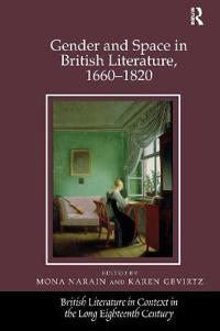 Gender and Space in British Literature 1660–1820