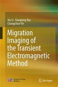 Migration Imaging of the Transient Electromagnetic Method