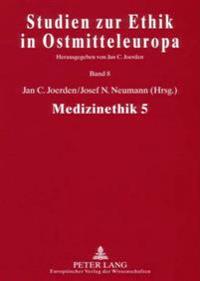 Medizinethik 5