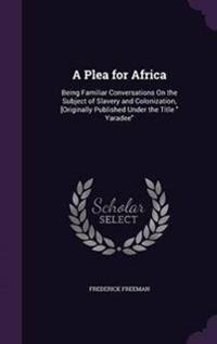 A Plea for Africa