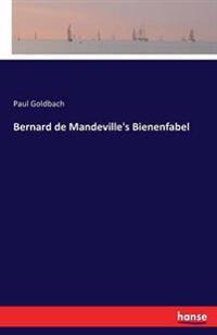 Bernard de Mandeville's Bienenfabel