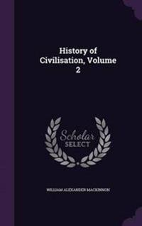 History of Civilisation, Volume 2