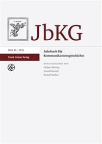 Jahrbuch für Kommunikationsgeschichte 16 (2014)