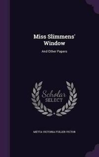 Miss Slimmens' Window