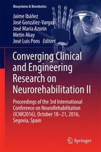 Converging Clinical and Engineering Research on Neurorehabilitation 2