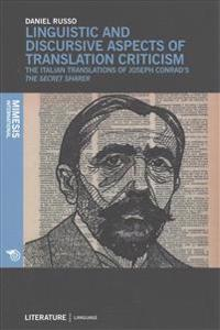 Linguistic and Discursive Aspects of Translation Criticism: The Italian Translations of Joseph Conrad's the Secret Sharer