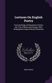 Lectures on English Poetry