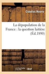 La Depopulation de la France