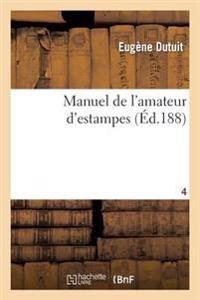 Manuel de l'Amateur d'Estampes T04