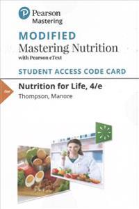 Modified Masteringnutrition with Mydietanalysis with Pearson Etext -- Standalone Access Card -- For Nutrition for Life